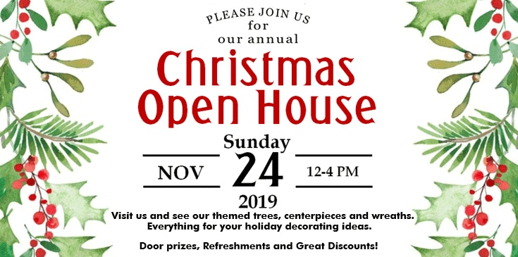 Come to our Christmas Open House, Sunday, November24th between 12:00 and 4:00 PM!